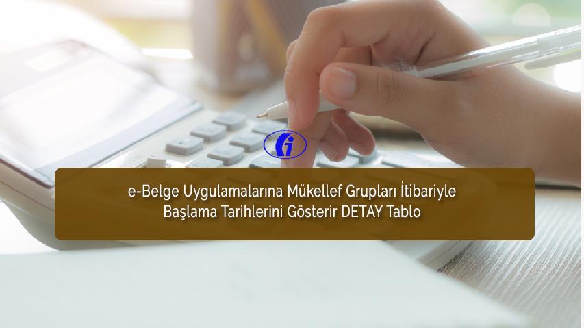 E-BELGE UYGULAMALARINA MÜKELLEF BAŞLAMA TARİHLERİ