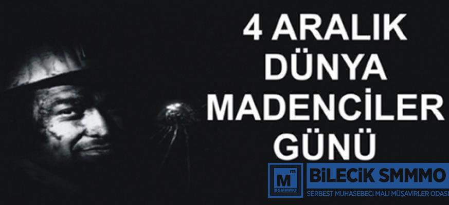 4 ARALIK DÜNYA MADENCİLER GÜNÜ
