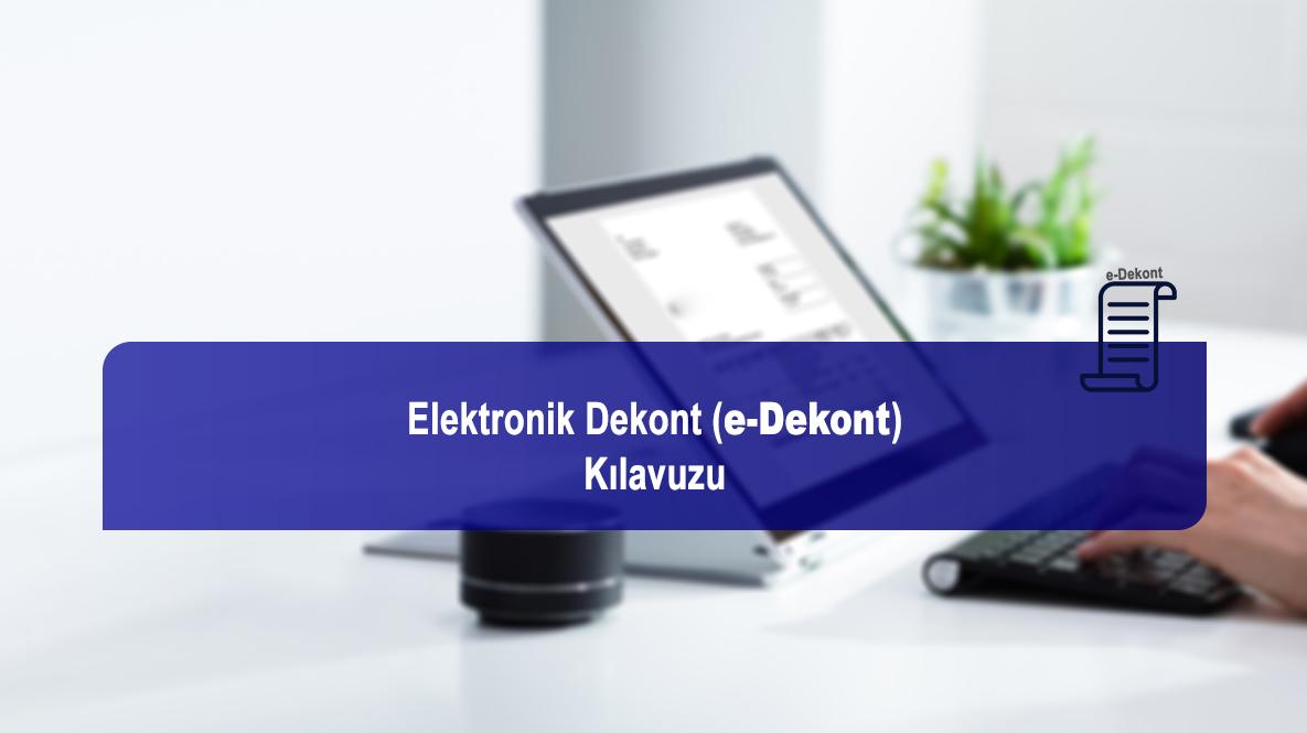 ELEKTRONİKDEKONT(e-DEKONT)KILAVUZU
