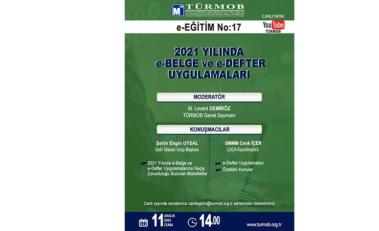 2021 YILINDA E-BELGE Ve E-DEFTER UYGULAMALARI E-Eğitim No:17