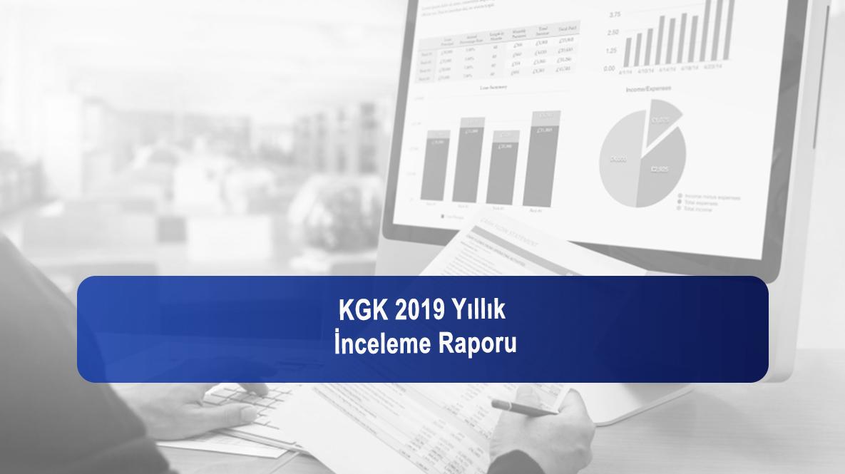 KGK-2019 Yıllık İnceleme Raporu
