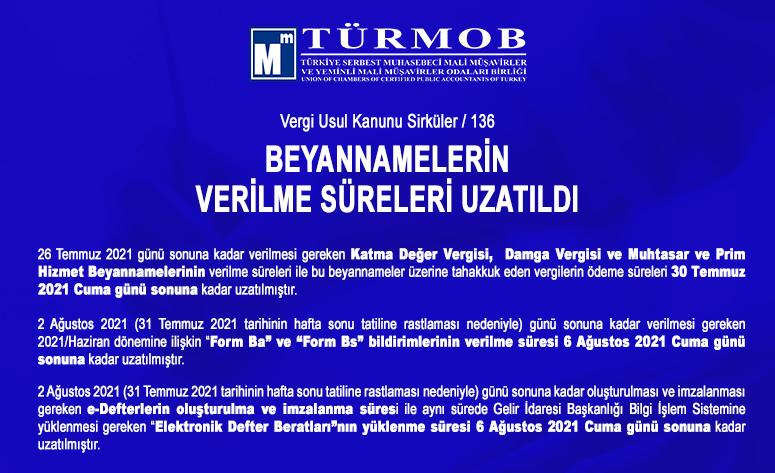 BEYANNAME SÜRELERİ UZATILDI