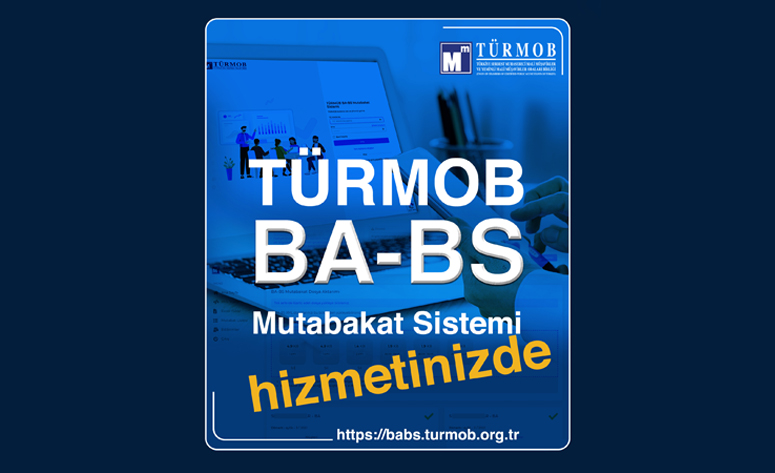 TÜRMOB Ba/Bs Mutabakat Sistemi Kullanıma Sunuldu!…